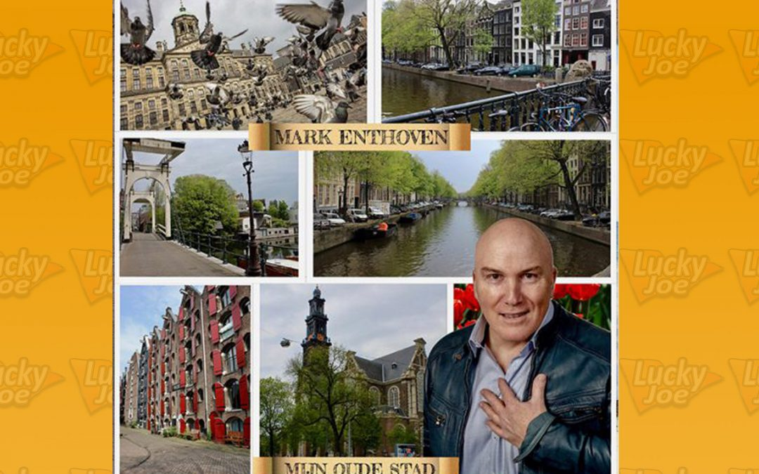 Mark Enthoven – 'Mijn Oude Stad'