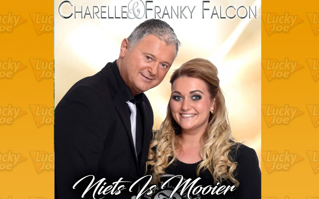 Charelle & Franky Falcon – Niets Is Mooier