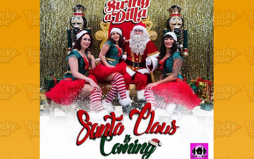 Swing a Dilla – Santa Claus is coming