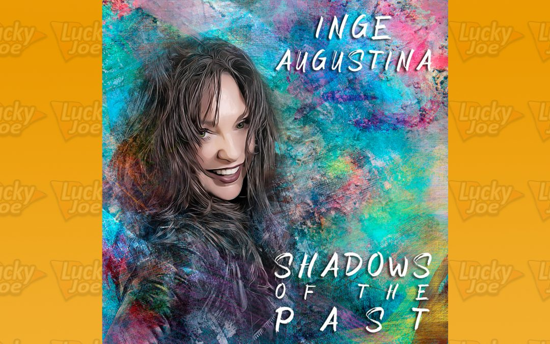Inge Augustina – Shadows Of The Past
